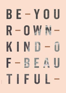 I Love My Type Poster Be You Own Kind